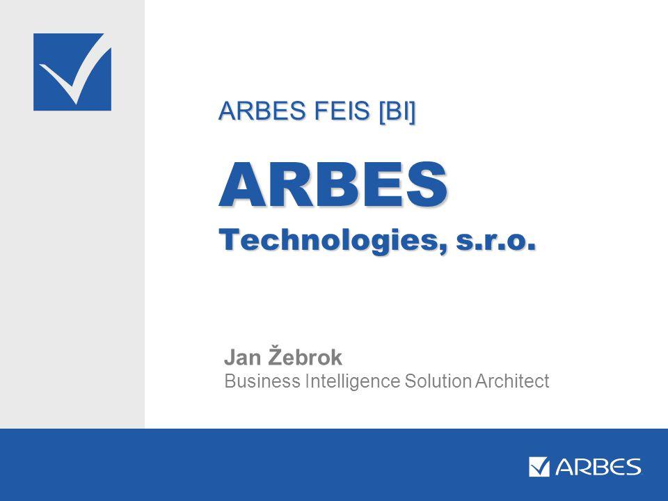 ARBES FEIS [BI] ARBES Technologies, s.r.o.
